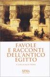 Favole e Racconti dell'Antico Egitto - Libro