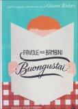 Favole per Bambini Buongustai  - Libro