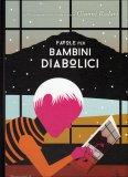 Favole per Bambini Diabolici  - Libro