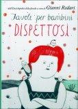 Favole per Bambini Dispettosi  - Libro