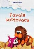 Favole Sottovoce  - Libro