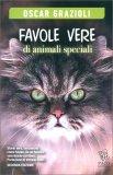 Favole Vere di Animali Speciali — Libro