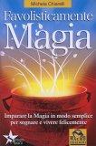 Favolisticamente Magia — Libro