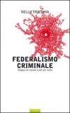 Federalismo Criminale — Libro