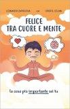 Felice tra Cuore e Mente — Libro