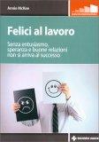 Felici al Lavoro - Libro