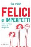 Felici e Imperfetti — Libro