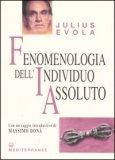 Fenomenologia dell'Individuo Assoluto — Libro