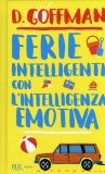 Ferie Intelligenti con l'Intelligenza Emotiva  - Libro