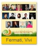 FERMATI, VIVI - MACRO TOUR TICKET. 3 Giorni di Incontri con Autori Internazionali