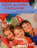 Feste, Allegria e Buonumore + CD con Musiche di Mozart  - Libro