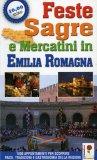 Feste Sagre e Mercatini in Emilia Romagna