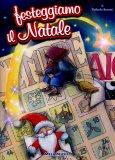 Festeggiamo il Natale + CD  - Libro