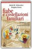 Fiabe e Costellazioni Familiari — Libro