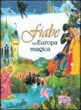 Fiabe dell'Europa Magica