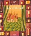 Fiabe di Perrault + 2 CD