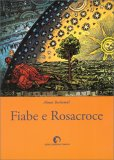 Fiabe e Rosacroce - Libro