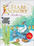 Fiabe Sonore - Vol. 4 - Libro + 2 Cd Audio