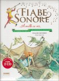 Fiabe Sonore - Vol. 2  - Libro + 2 CD Audio
