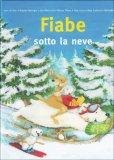 Fiabe Sotto la Neve  - Libro