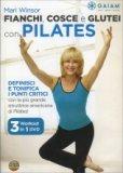 Fianchi, Cosce e Glutei con Pilates  - DVD