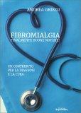 Fibromialgia - Finalmente Buone Notizie! — Libro