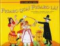Figaro Qua! Figaro Là! Le più Belle Storie dell'Opera  - Libro