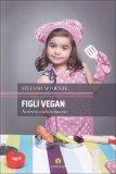 Figli Vegan  - Libro