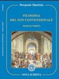 Filosofia del non Convenzionale - Paura e Verità  - Libro