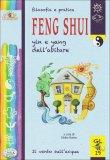 Filosofia e Pratica Feng Shui  - Libro