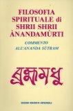 Filosofia Spirituale di Shrii Shrii Anandamurti