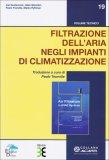 Filtrazione dell'Aria negli Impianti di Climatizzazione  - Libro