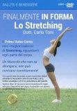 Finalmente in Forma - Lo Stretching