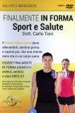 Finalmente in Forma - Sport e Salute  - DVD