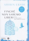 Finchè non Saremo Liberi - Libro