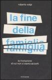 La Fine della Famiglia — Libro