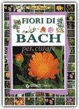 Fiori di Bach per Curare