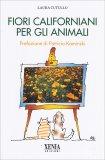 Fiori Californiani per gli Animali - Libro