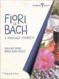 Fiori di Bach - Libro