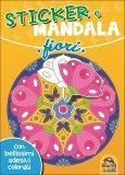 Fiori - Sticker e Mandala - Libro