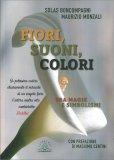 Fiori, Suoni, Colori - Libro
