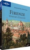 Firenze - Itinerari d'Autore - Guida Lonely Planet