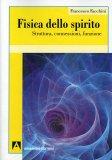 Fisica dello Spirito  - Libro