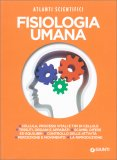 Fisiologia Umana - Atlanti Scientifici - Libro