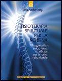 Fisioterapia Spirituale per la Schiena