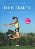 Fit is Beauty - Libro