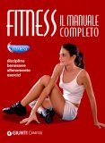 Fitness - Il Manuale Completo