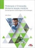 Fitoterapia e Omeopatia. Moderne Terapie Mediche — Libro