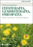 Fitoterapia, Gemmoterapia, Omeopatia - Libro