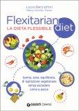 Flexitarian Diet - La Dieta Flessibile - Libro